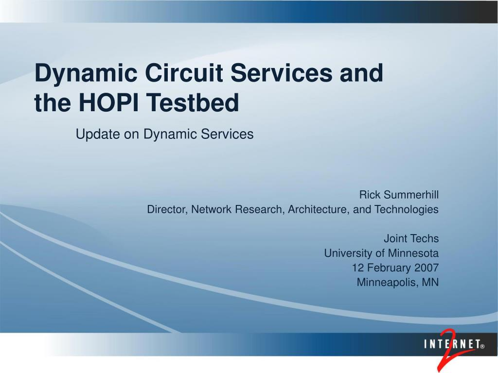 dynamic circuit services and the hopi testbed l.