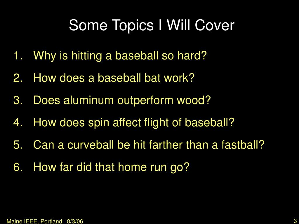 Some Topics I Will Cover