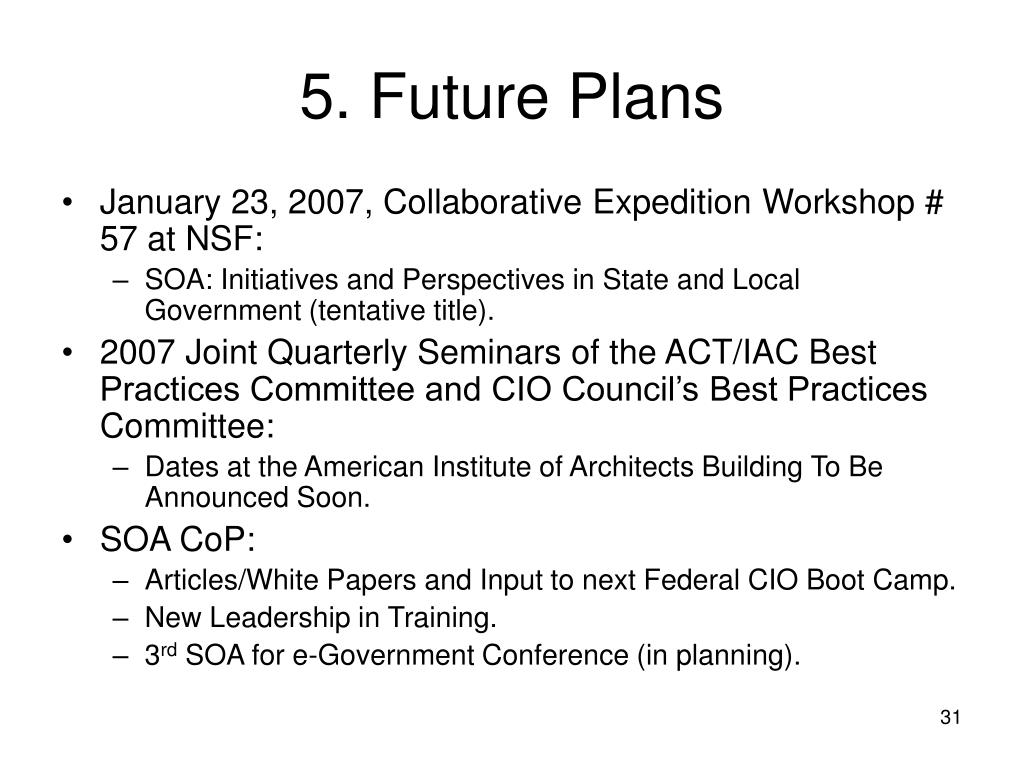 5. Future Plans