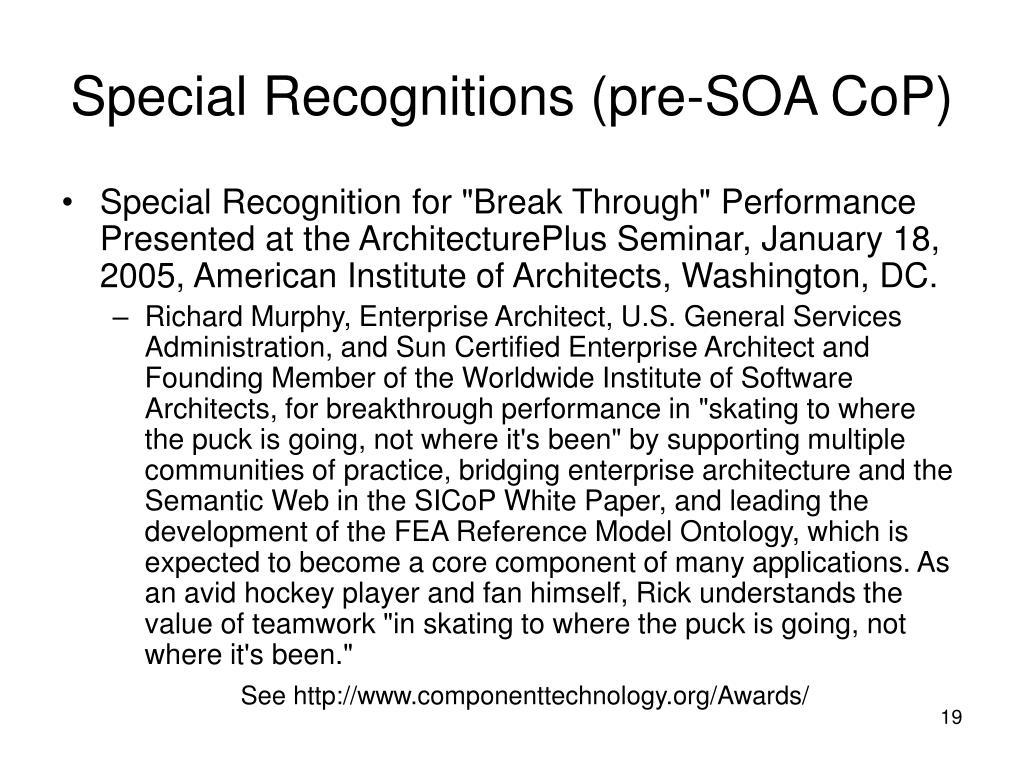 Special Recognitions (pre-SOA CoP)
