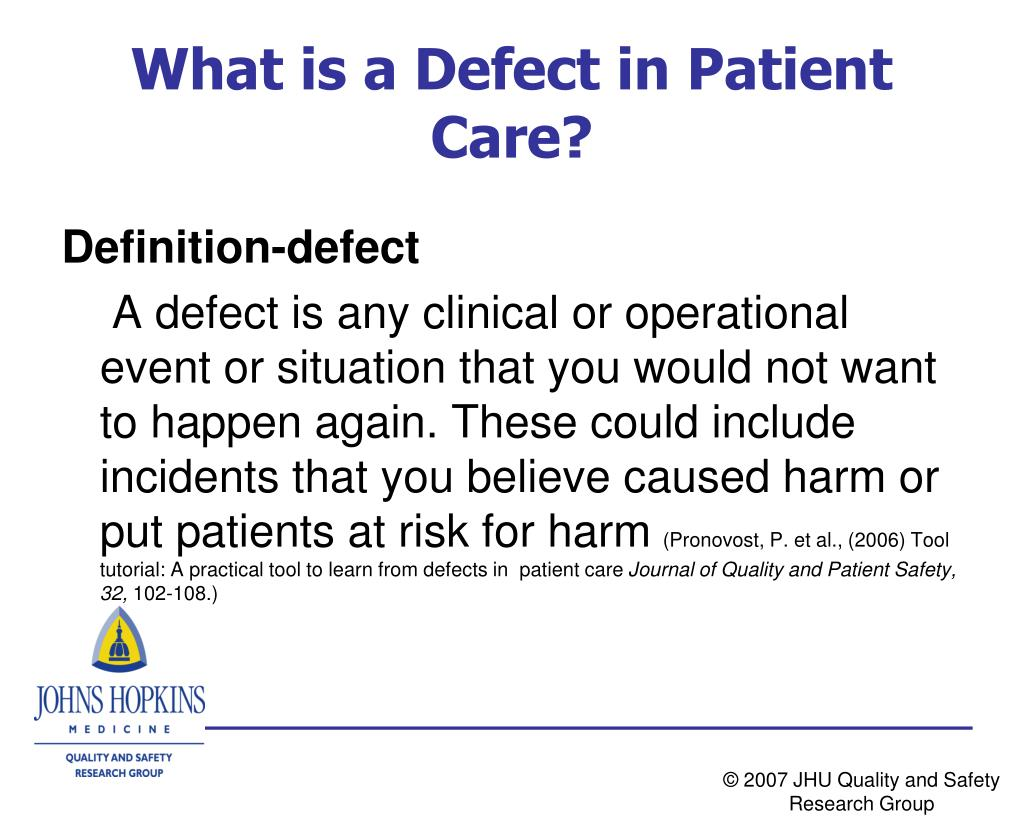 What is a Defect in Patient Care?