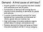demand a third cause of skill bias