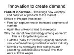 innovation to create demand