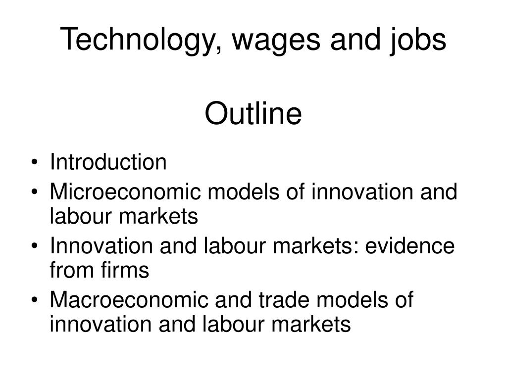 technology wages and jobs outline l.