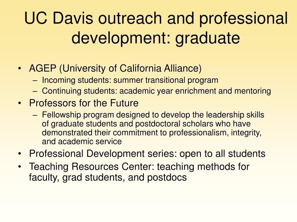 UC Davis outreach and professional development: graduate