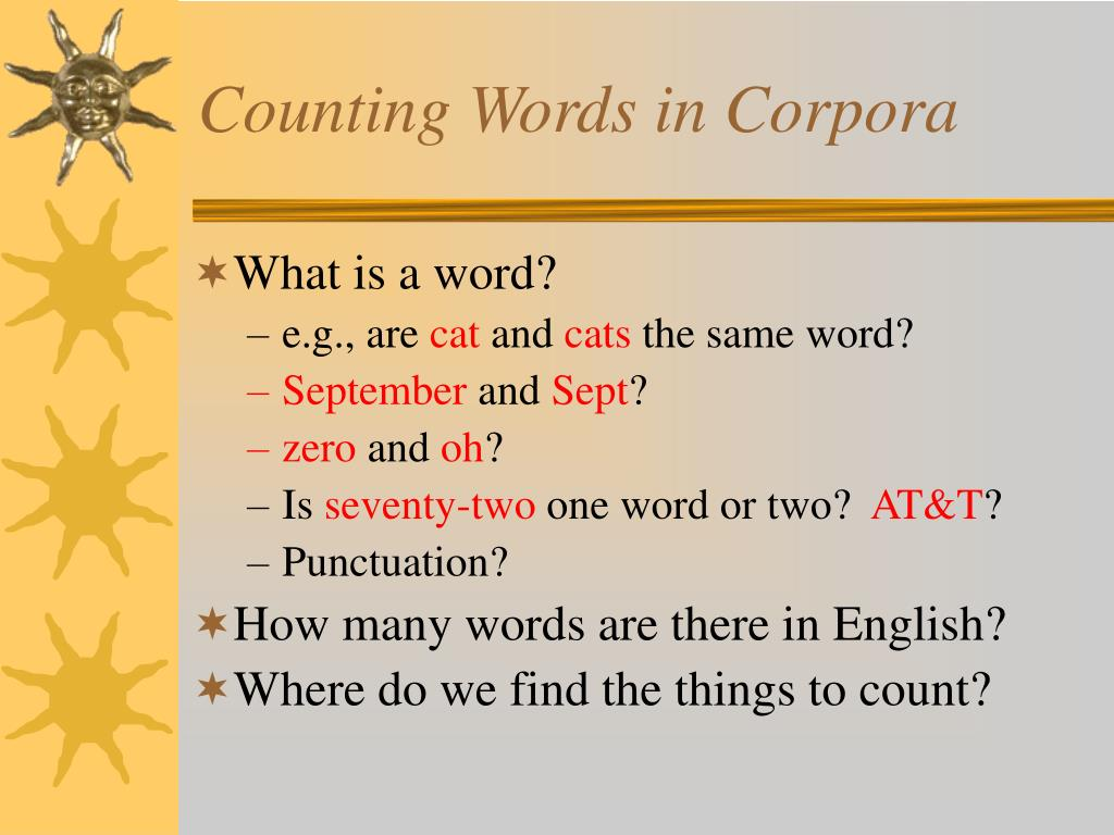 Counting Words in Corpora