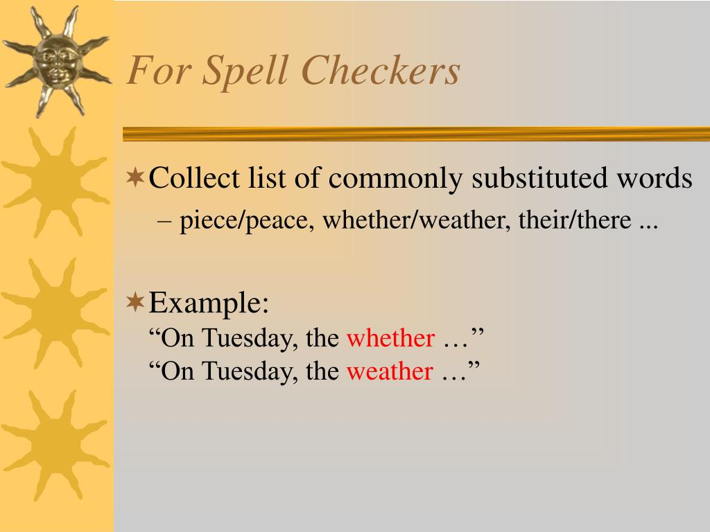 For Spell Checkers