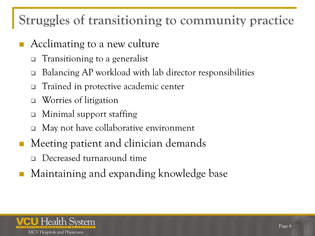 Struggles of transitioning to community practice