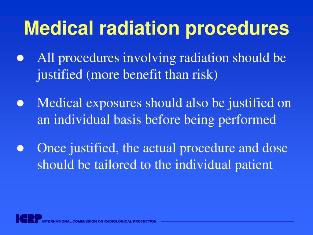 Medical radiation procedures