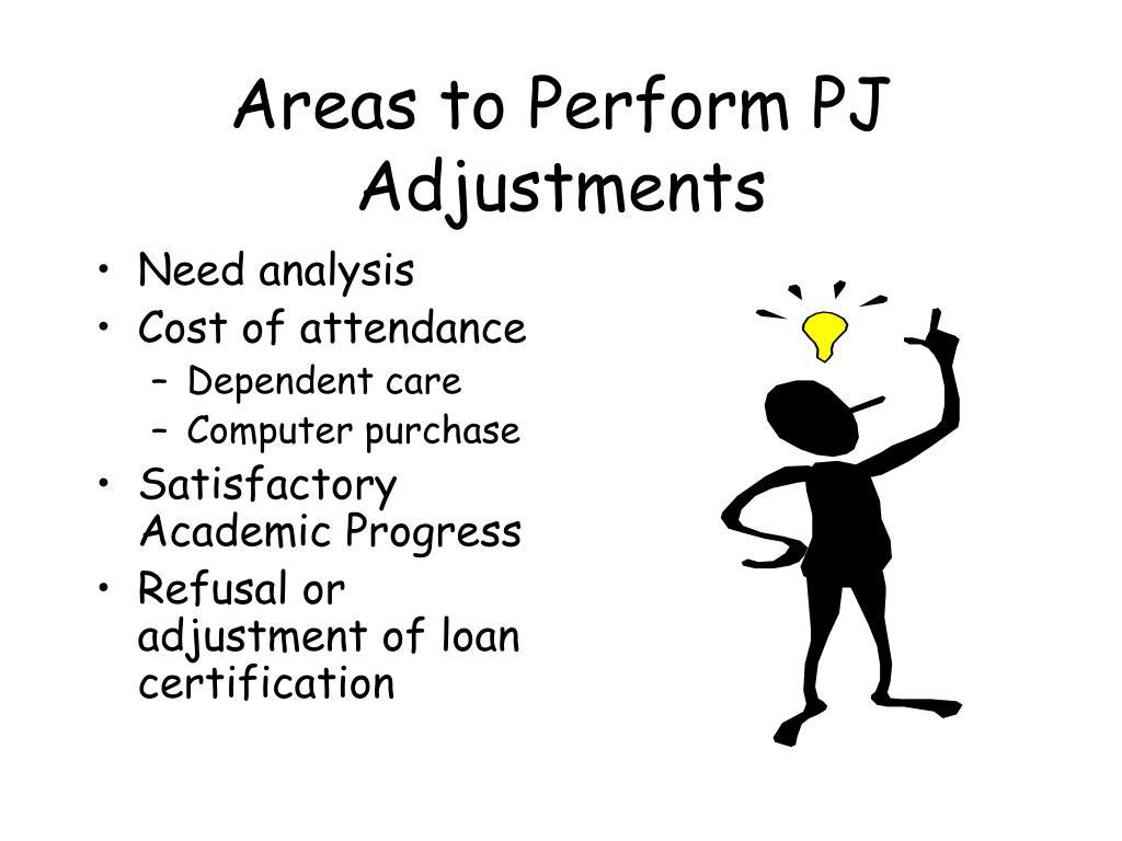 Areas to Perform PJ Adjustments