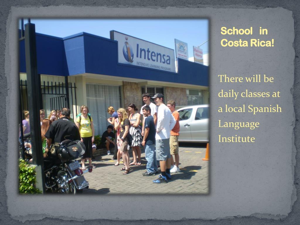 School   in   Costa Rica!
