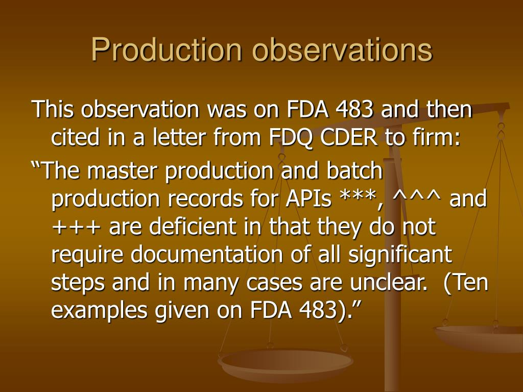 Production observations