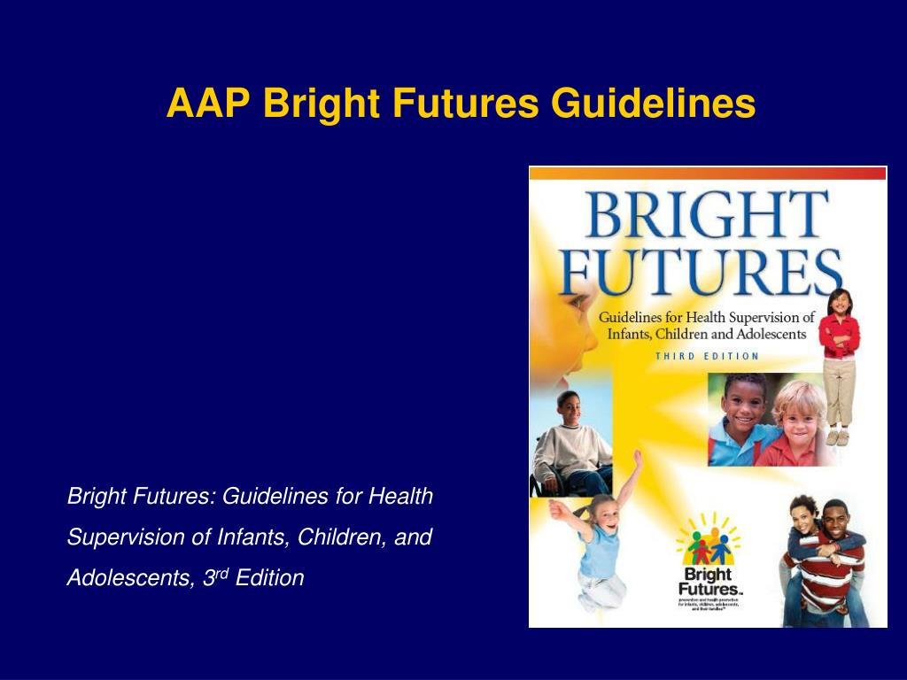 AAP Bright Futures Guidelines