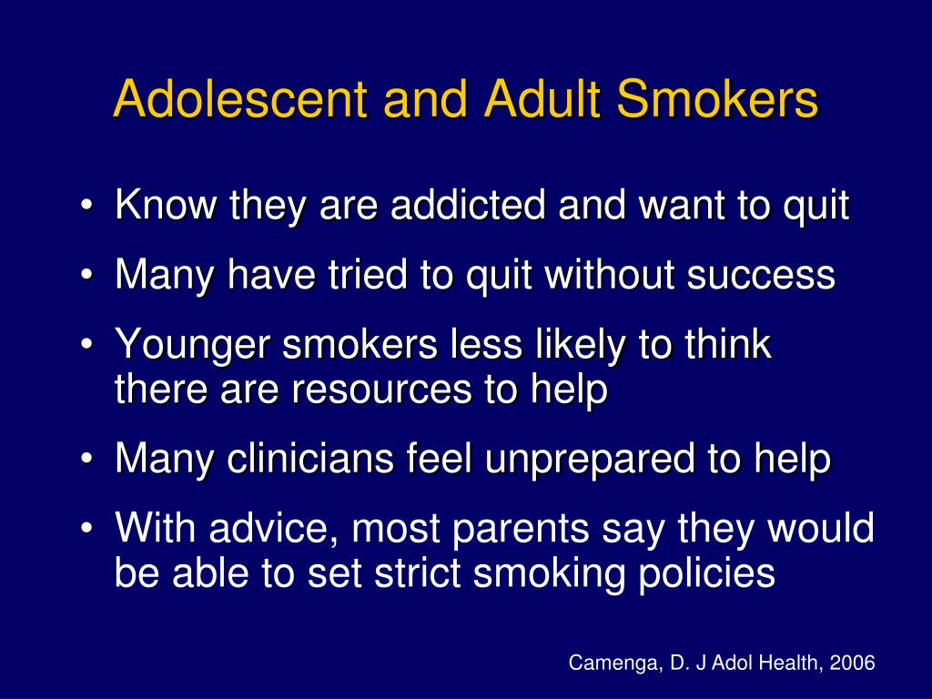 Adolescent and Adult Smokers