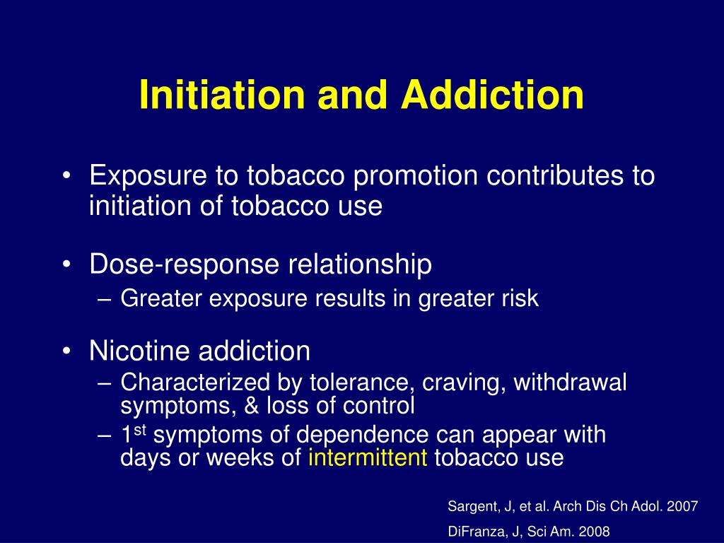Initiation and Addiction