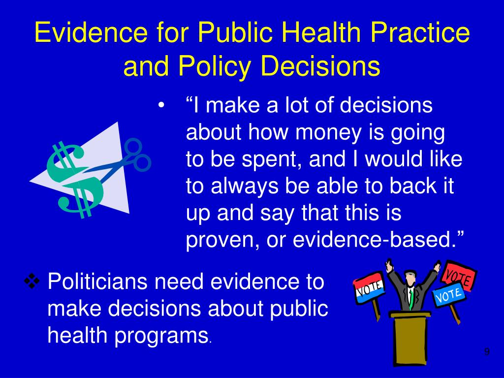 Evidence for Public Health Practice and Policy Decisions