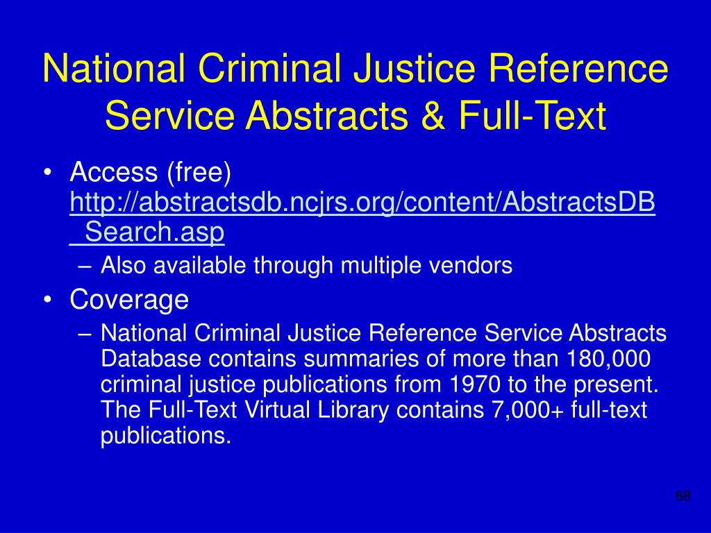National Criminal Justice Reference Service Abstracts & Full-Text