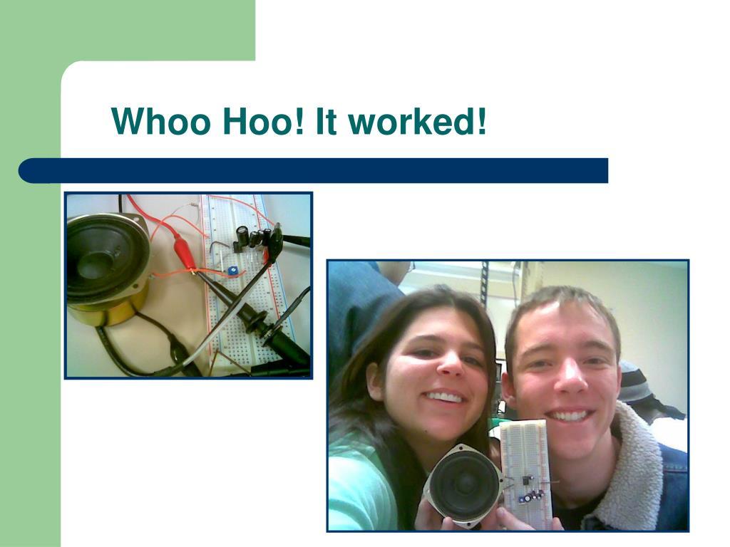 Whoo Hoo! It worked!