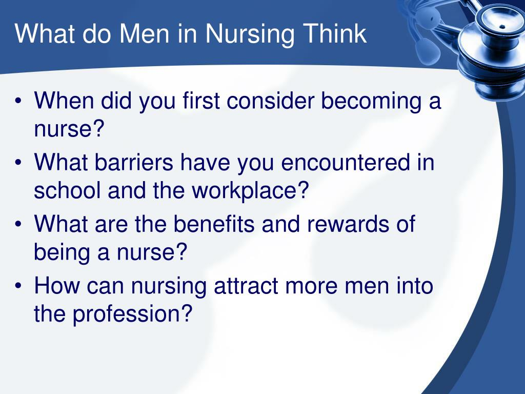 What do Men in Nursing Think