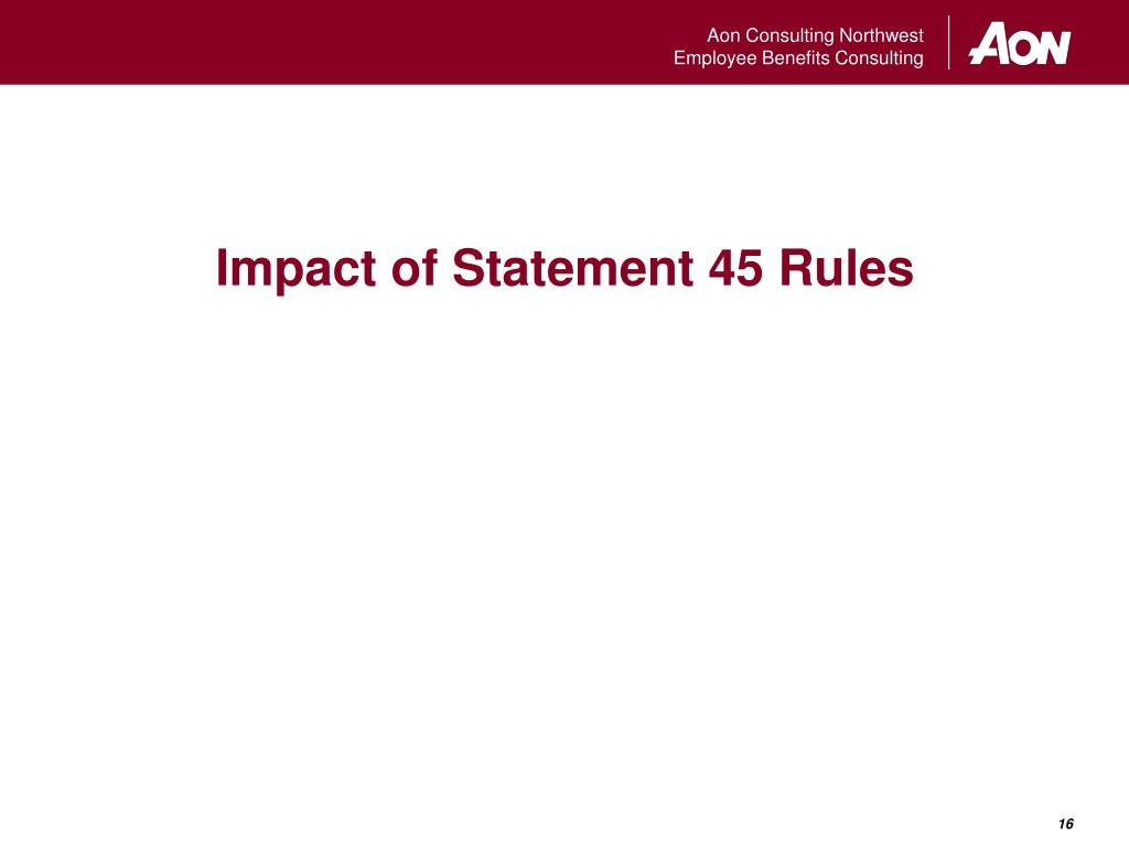 Impact of Statement 45 Rules