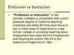 professors or instructors