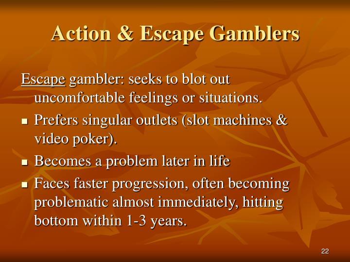 Action & Escape Gamblers