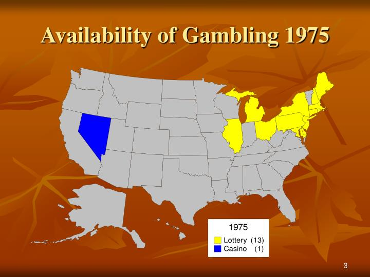 Availability of gambling 1975