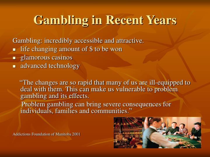 Gambling in Recent Years