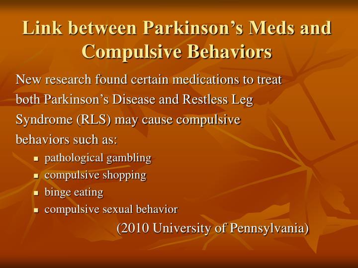 Link between Parkinson's Meds and Compulsive Behaviors