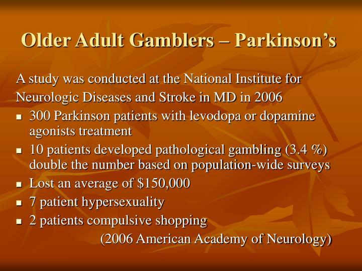 Older Adult Gamblers – Parkinson's