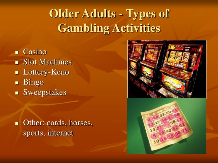 Older Adults - Types of
