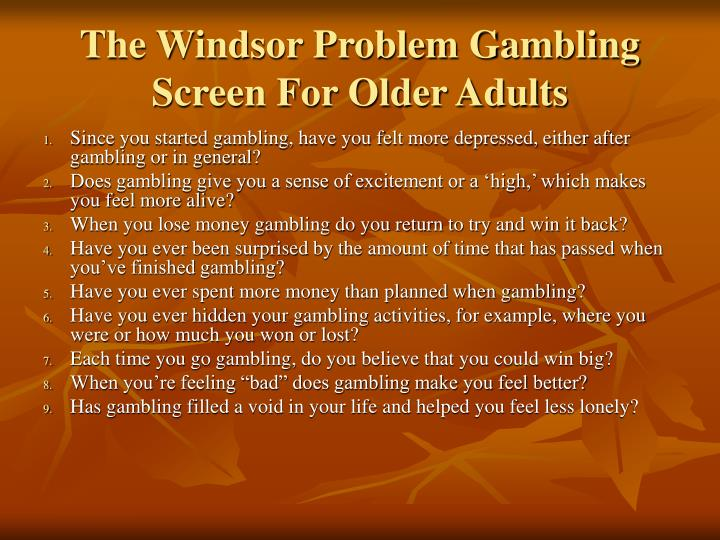 The Windsor Problem Gambling Screen For Older Adults