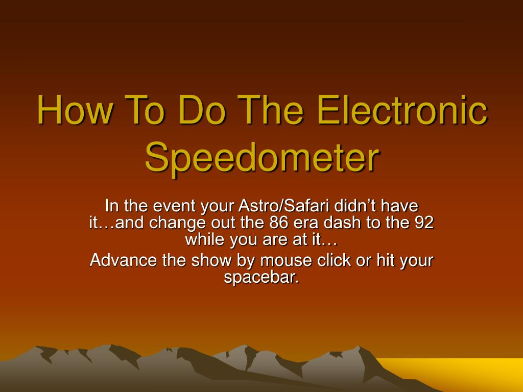 How To Do The Electronic Speedometer
