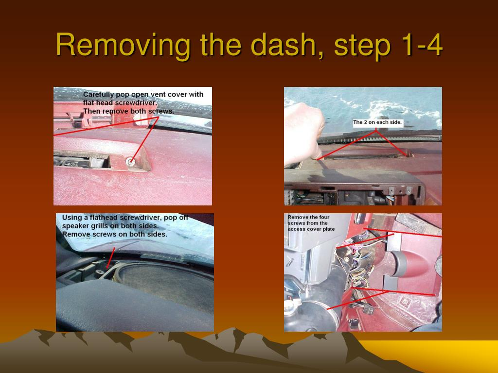Removing the dash, step 1-4