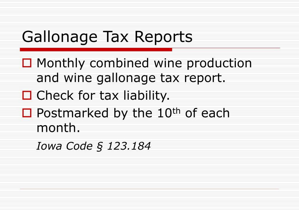 Gallonage Tax Reports