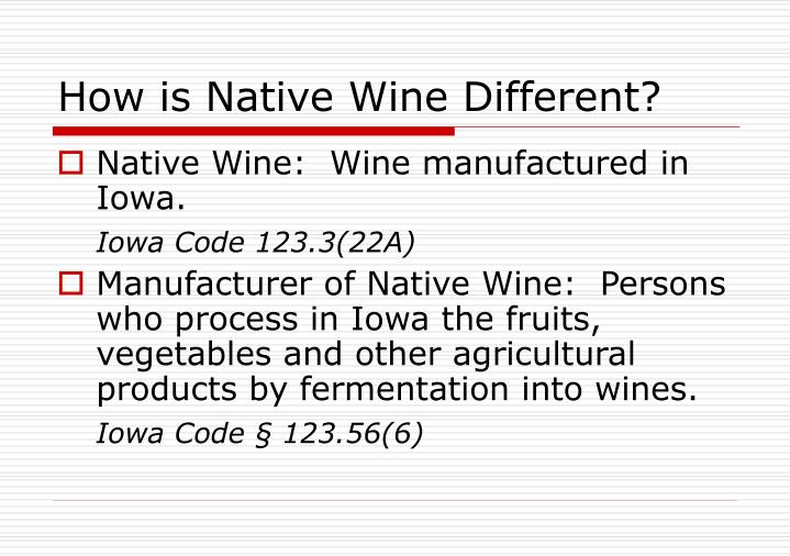 How is native wine different