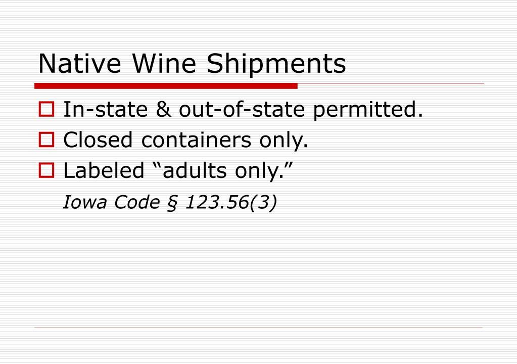 Native Wine Shipments