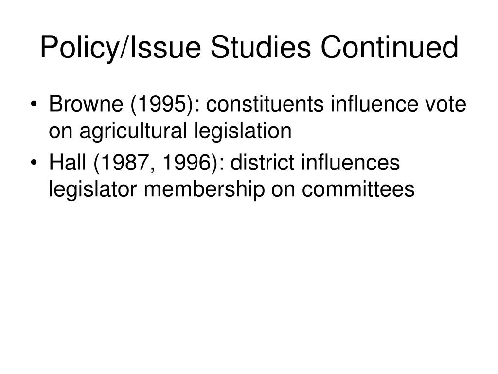 Policy/Issue Studies Continued