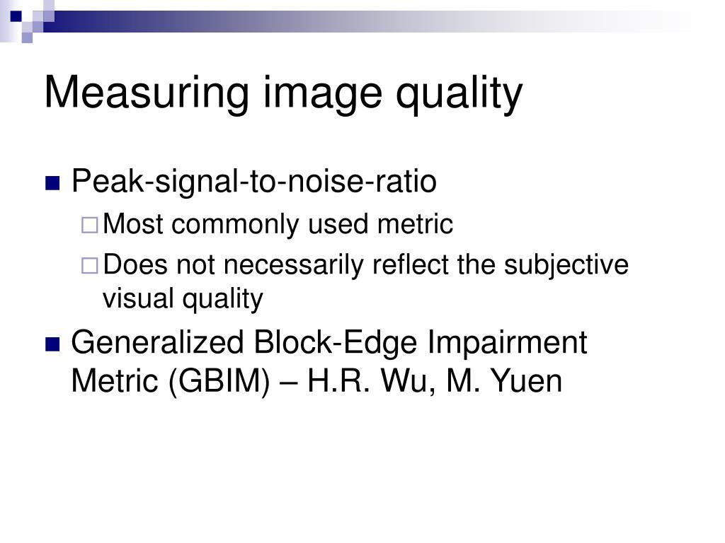 Measuring image quality
