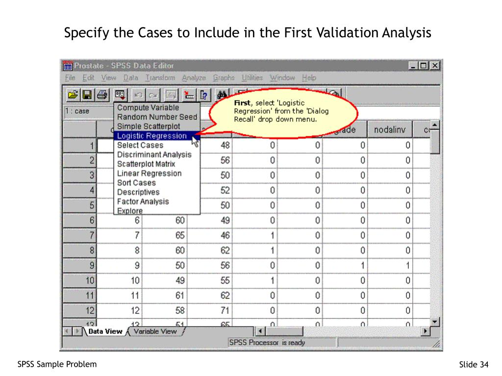 Specify the Cases to Include in the First Validation Analysis
