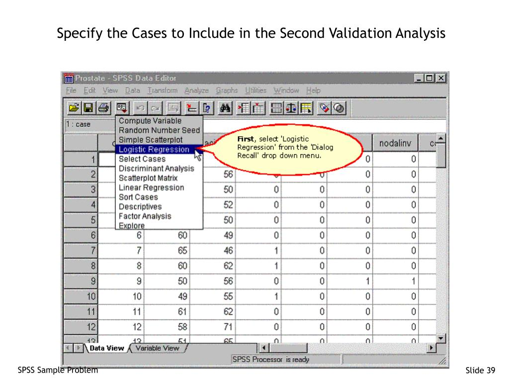Specify the Cases to Include in the Second Validation Analysis