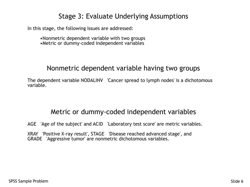Stage 3: Evaluate Underlying Assumptions