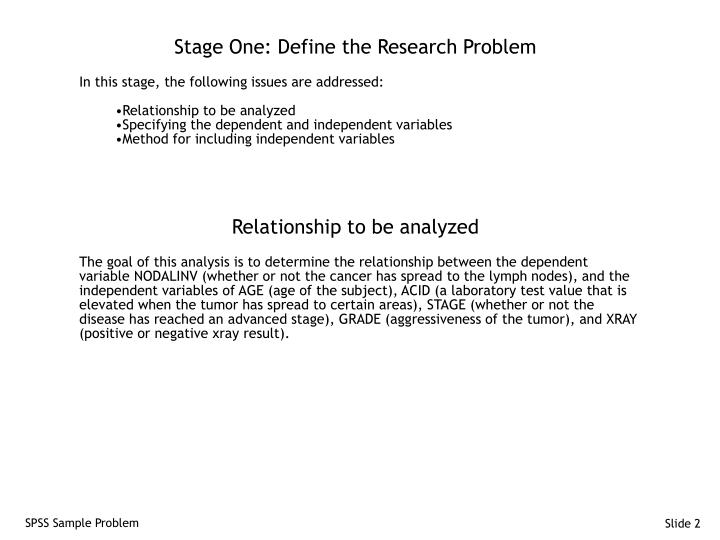 Stage one define the research problem