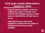 olr plan needs alternative actions sites