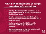 olr s management of large number of casualties