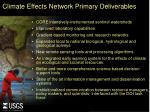 climate effects network primary deliverables
