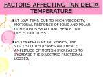 factors affecting tan delta temperature