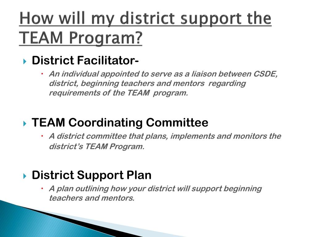 How will my district support the TEAM Program?
