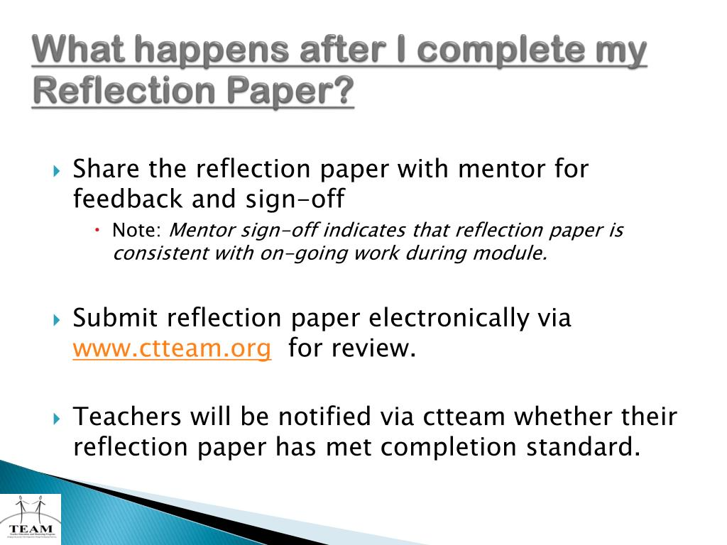 What happens after I complete my  Reflection Paper?
