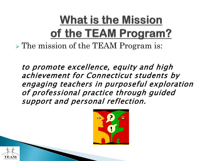 What is the mission of the team program